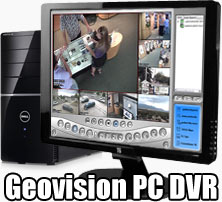 Geovision PC DVR for Home or Business Camera Systems