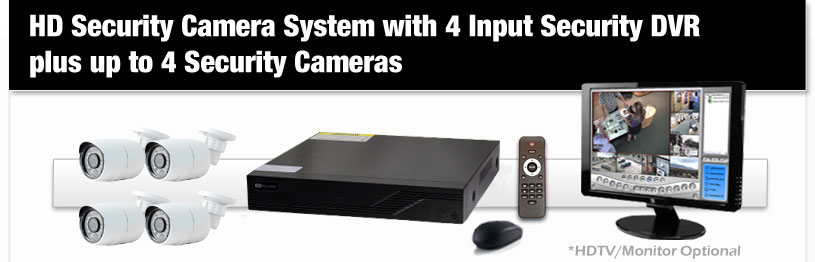 HD Security Camera System with 4 Input Security DVR plus up to 4 Security Cameras