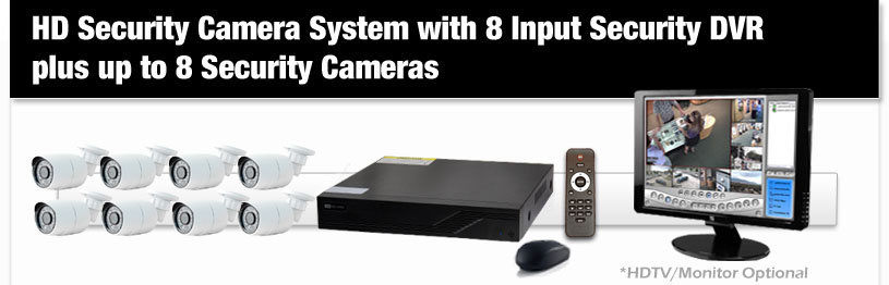HD Security Camera System with 8 Input Security DVR plus up to 8 Security Cameras